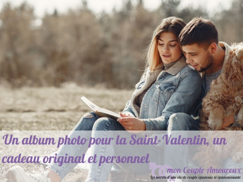 Un album photo pour la Saint-Valentin, un cadeau original et personnel