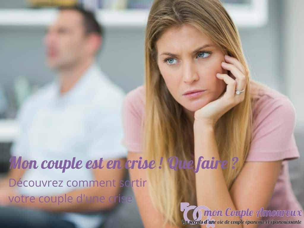 Mon couple est en crise : comment en sortir ?