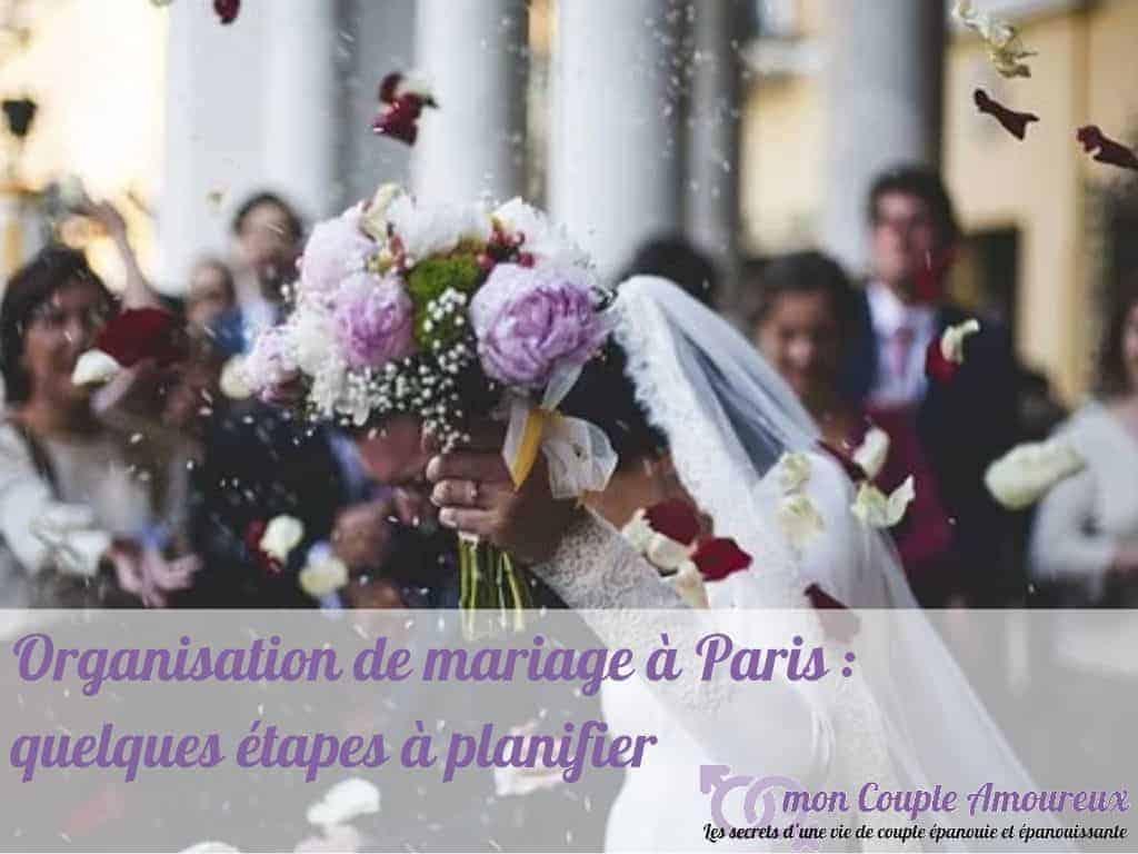 Organisation de mariage à Paris : quelques étapes à planifier